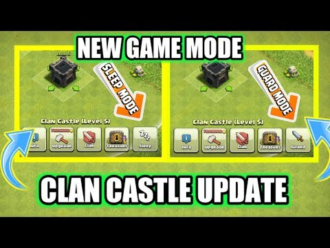 CLAN CASTLE NEW UPDATE LEAK | CC SLEEP MODE AND GUARD MODE | NEW GAME MODE