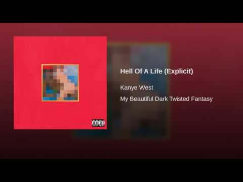 Hell Of A Life (Explicit)