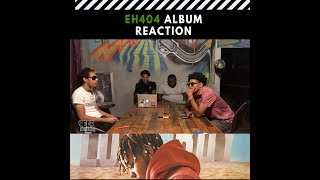 EH404 Album Reactions - The Lost Boy, YBN Cordae