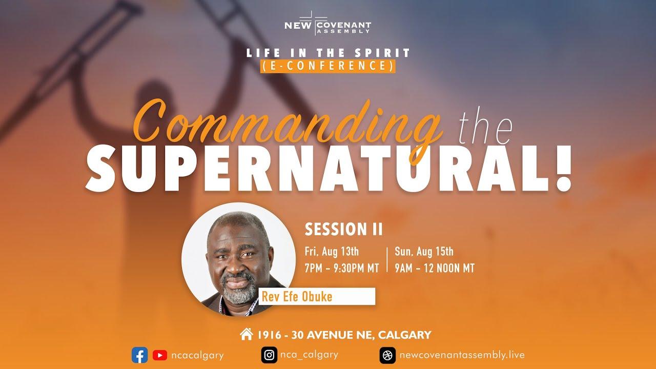 Download Commanding the Supernatural Session 2 Part 2 Rev Efe Obuke