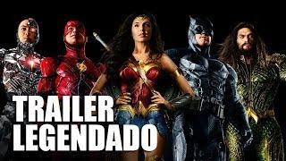 Liga da Justiça - Trailer ESPECIAL Final Legendado