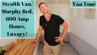 VanLife Tour: Serious STEALTH Luxury Van - Murphy Bed, 600 amp hours of Lithium!