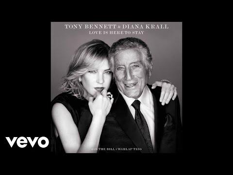 Tony Bennett, Diana Krall - I Got Rhythm