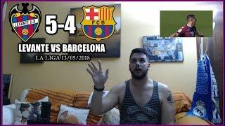 LEVANTE VS BARCELONA 5-4 REACCION | HIGHLIGHTS | LA LIGA 13/05/2018