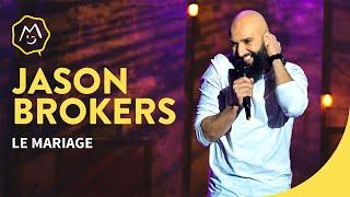 Jason Brokerss - Le mariage