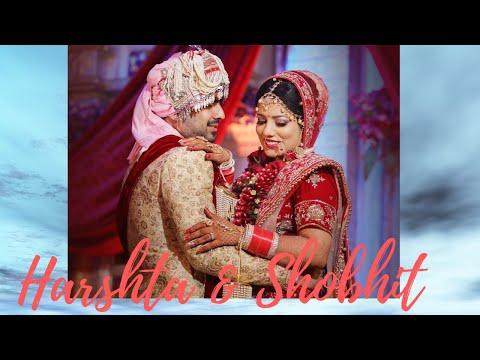 WEDDING HIGHLIGHTS  HARSHTA & SHOBHIT 2019