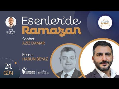Esenler'de Ramazan 24. Gün | Mustafa Özyılmaz ile Tilâvet, Aziz Damar Sohbeti & Harun Beyaz Konseri