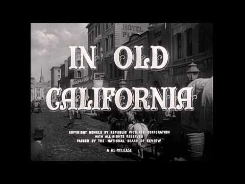 1942 - In Old California - Generic Film
