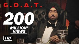 Diljit Dosanjh - G.O.A.T. Official Music Video | Diljit Dosanjh New Album GOAT