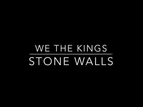 Stone Walls- We The Kings LYRICS
