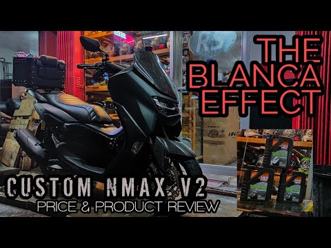 MY CUSTOM YAMAHA NMAX 2020 | PARTS REVIEW AND PRICE | THE BLANCA EFFECT
