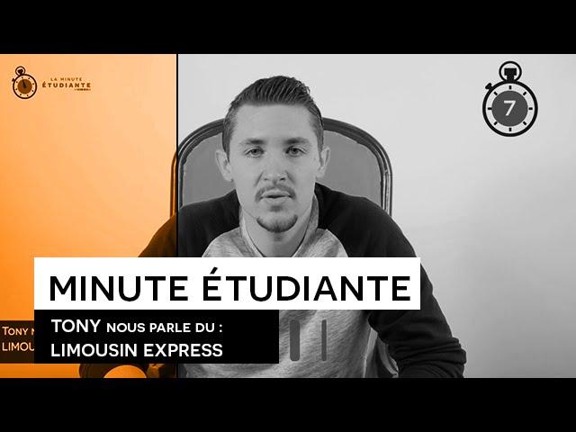 La Minute étudiante - Tony [Limousin Express]