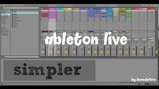 Ableton live 9 - Урок по simpler