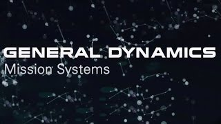 Introducing General Dynamics Mission Systems