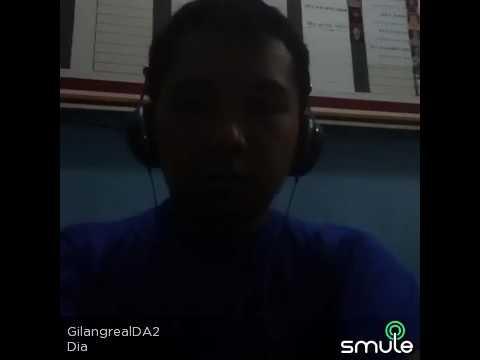 DIA ( Karaoke Smule ) Cover Song by Gilang Ramadhan GeeR Channel