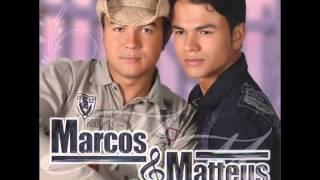 MARCOS & MATTEUS   QUEM TE VIU QUEM TE VÊ