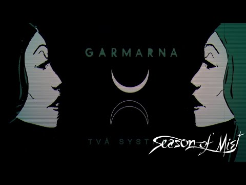"GARMARNA - ""Två Systrar"" (Official Streaming Video)"
