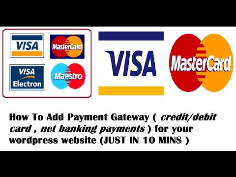 How To Add Payment Gateway (CREDIT/DEBIT CARDS , NET BANKING) Wordpress Woocommerce Payment Gateways