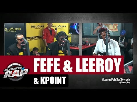 Youtube: Féfé, Leeroy & Kpoint – Freestyle #PlanèteRap
