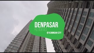Denpasar Residence - Kuningan City