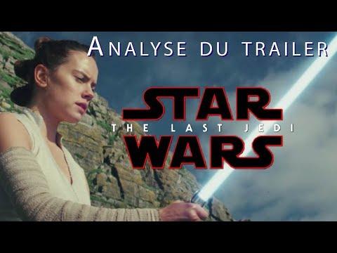 STAR WARS - THE LAST JEDI (LES DERNIERS JEDI) : Analyse du second trailer