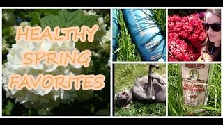 Healthy Spring Favorites! 2014
