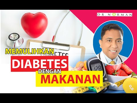 Dr Norman - Memulihkan Diabetes  dengan Pemakanan