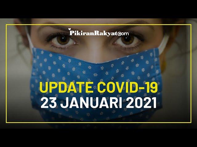 [UPDATE] Kasus Covid-19 di Indonesia per 23 Januari 2021, Masih Bertambah 12.191 Kasus Positif