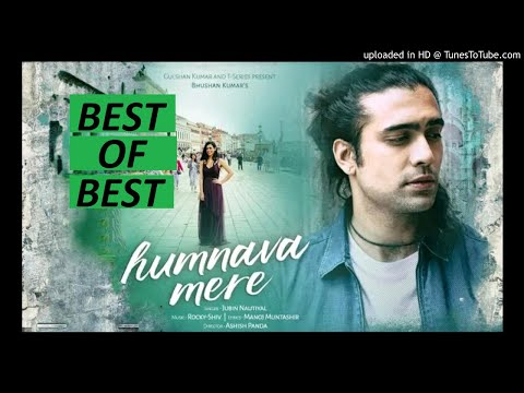 Humnava Mere Sad Version slow motion song 2018