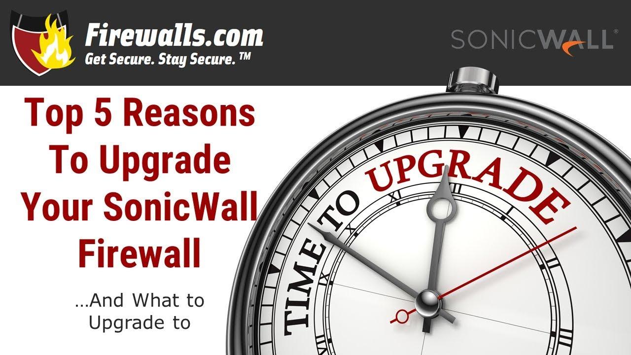 Enter the SonicWall Upgrade Matrix - Firewalls com