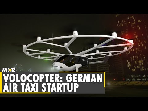 World Business Watch: Air taxi startup Volocopter eyes fresh funding, SPAC an option   English News
