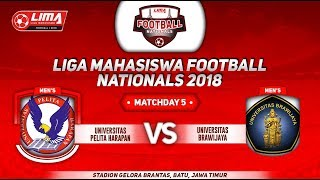 UNIV. PELITA HARAPAN VS UNIV. BRAWIJAYA, LIGA MAHASISWA FOOTBALL NATIONALS 2018, 22 Sept 2018
