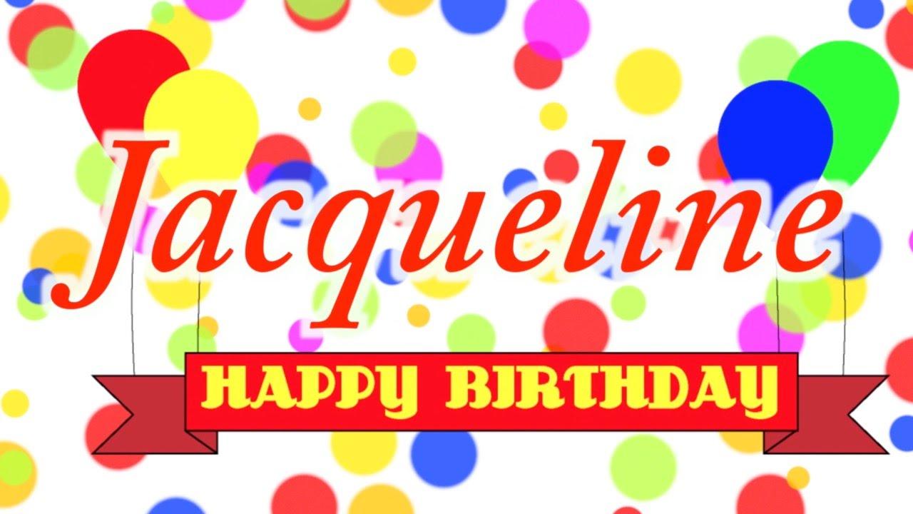 Happy Birthday Jacqueline Song