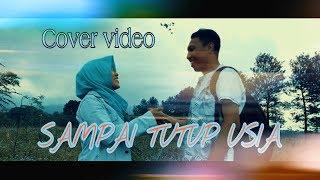 Download lagu SAMPAI TUTUP USIA - Angga Candra ( Unofficial video ) + Lirik