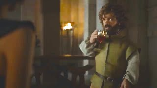 Tyrion Lannister  - That's What I do