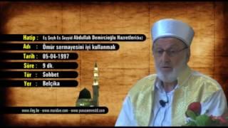 Abdullah Demircioğlu - Ömür sermayesini iyi kullanmak 05.04.1994