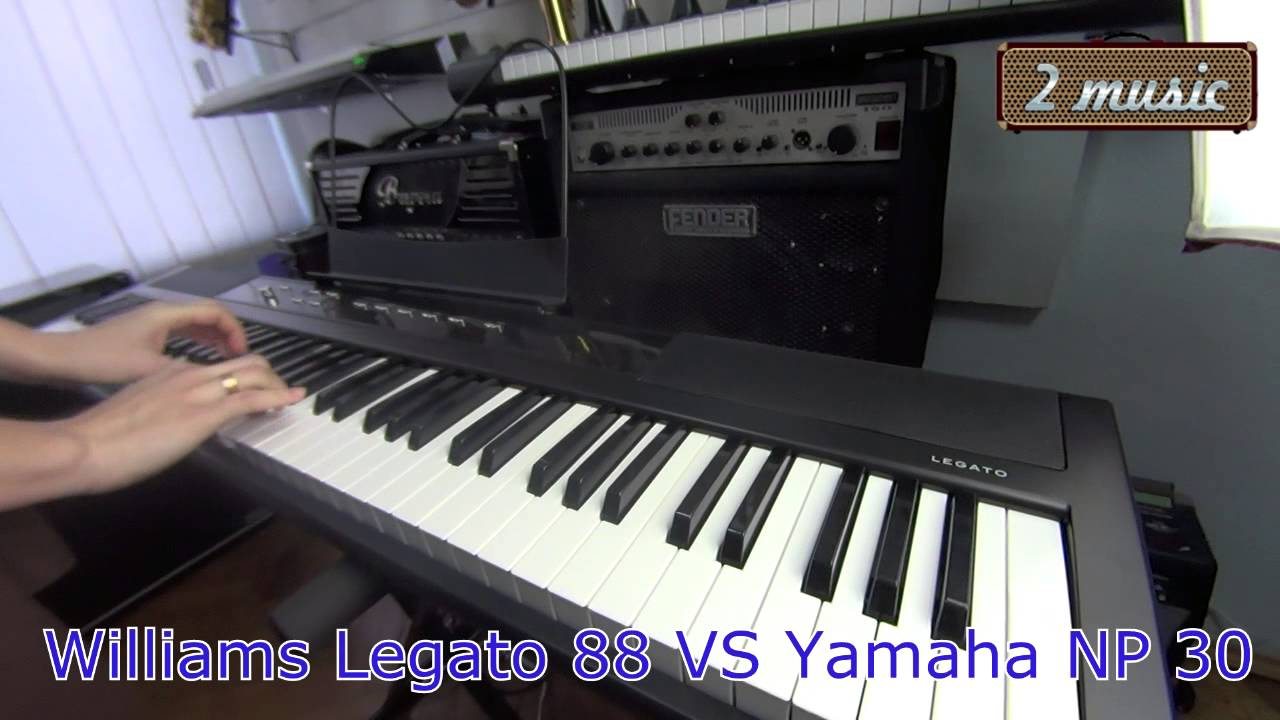 williams legato 88 vs yamaha np 30 2music youtube. Black Bedroom Furniture Sets. Home Design Ideas
