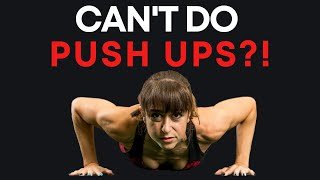 Can&#39t Do Push Ups? (JUST DO THIS!)