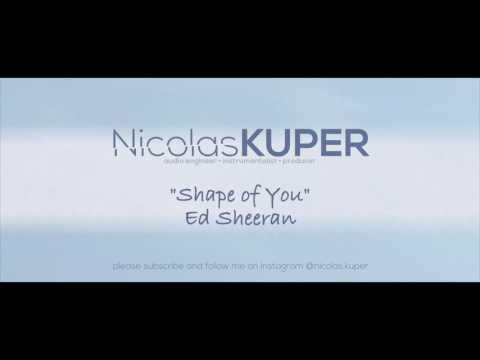 "Ed Sheeran – ""Shape of You"" (Instrumental Version / Karaoke) by Nicolas Kuper"