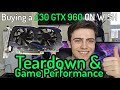 I Bought a GTX 960 For £30 On Wish?! | Performance + Teardown