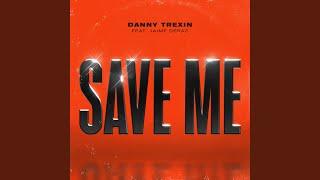 Play Save Me (feat. Jaime Deraz)