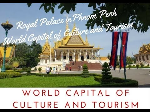 ACADEMICIAN MIRCEA CONSTANTINESCU DECLARATION FOR PHNOM PENH WORLD`S CAPITAL OF CULTURE AND TOURISM