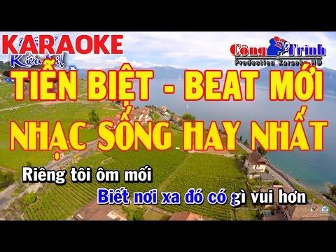 Karaoke Tiễn Biệt | Full Beat | Nhạc Sống Hay Nhất 2017 | Công Trình Karaoke | Keyboard Kiều Sil