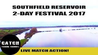 SOUTHFIELD RESERVOIR 2-DAY FESTIVAL 'LIVE MATCH' APRIL 2017