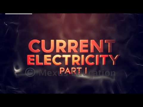 Current Electricity- Part 1