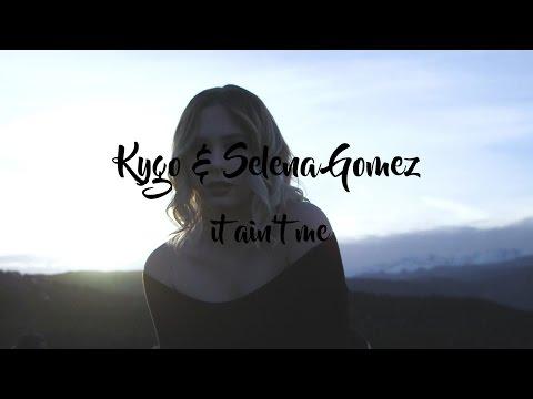 Kygo & Selena Gomez - It Ain't Me (lyric video)