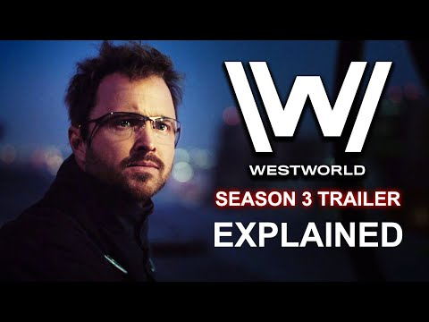 Westworld Season 3 Trailer EXPLAINED And REACTION