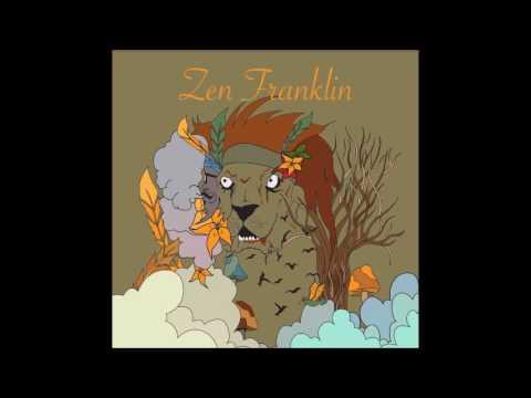 Zen Franklin - The Way That It Goes