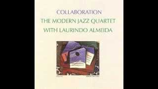 Modern Jazz Quartet & Laurindo Almeida ~ One Note Samba