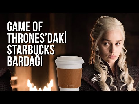 Game of Thrones'daki Starbucks Bardağı